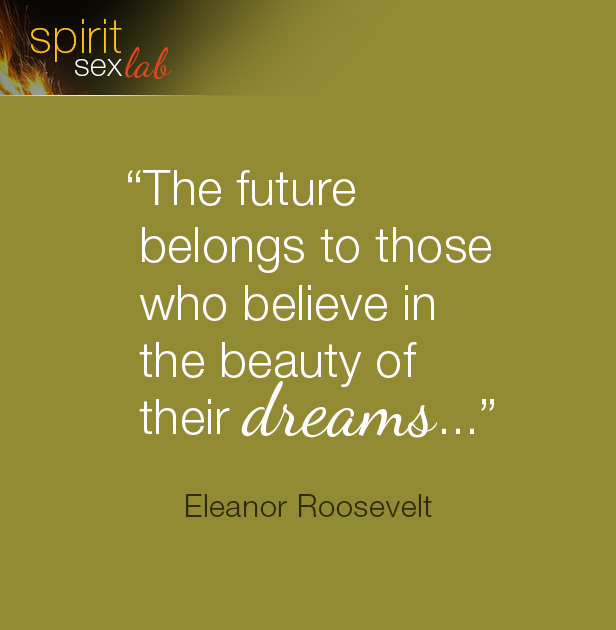 The future belongs to those who believe in the beauty of their dreams