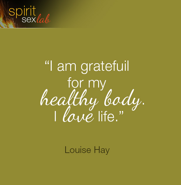 I am grateful for my healthy body