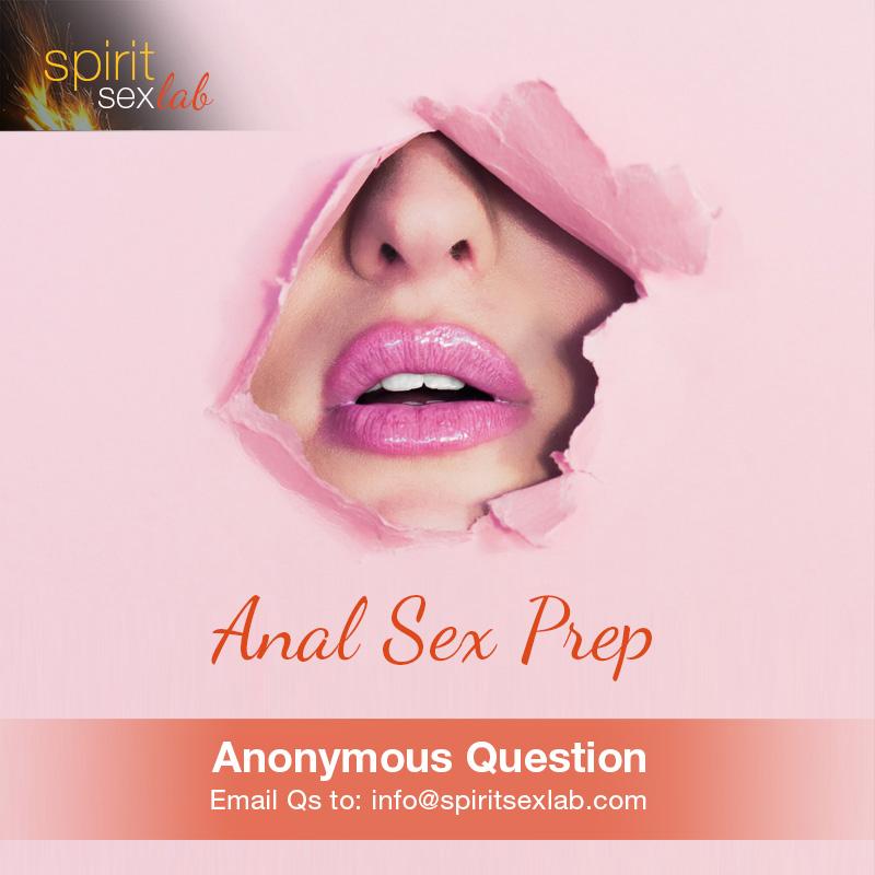 Anal sex preparation
