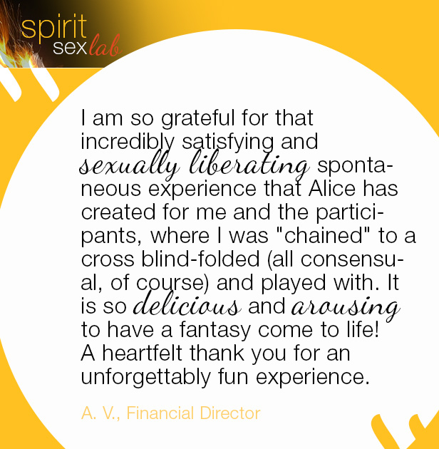 I am so grateful for that incredibly satisfying and sexually liberating spontaneous experience