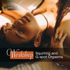 g-spot orgasms workshop