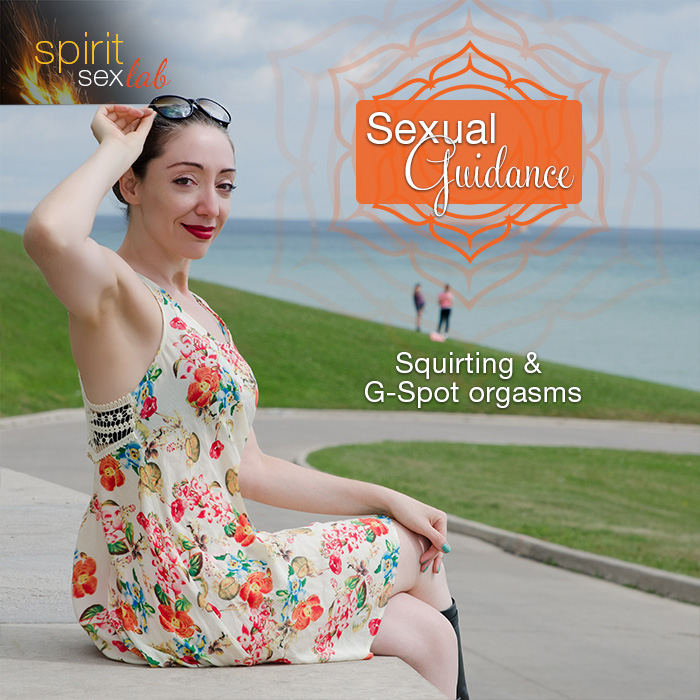 Sexual Guidance: Squirting