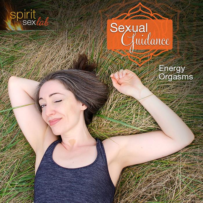 energetic orgasms