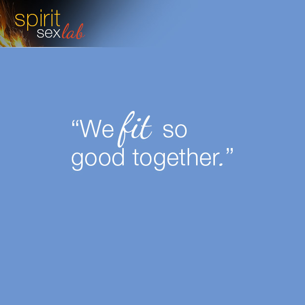 We fit so good together