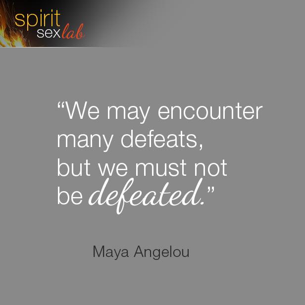 we may encounter many defeats