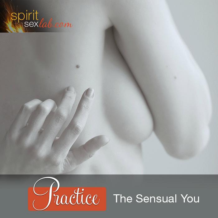The sensual You