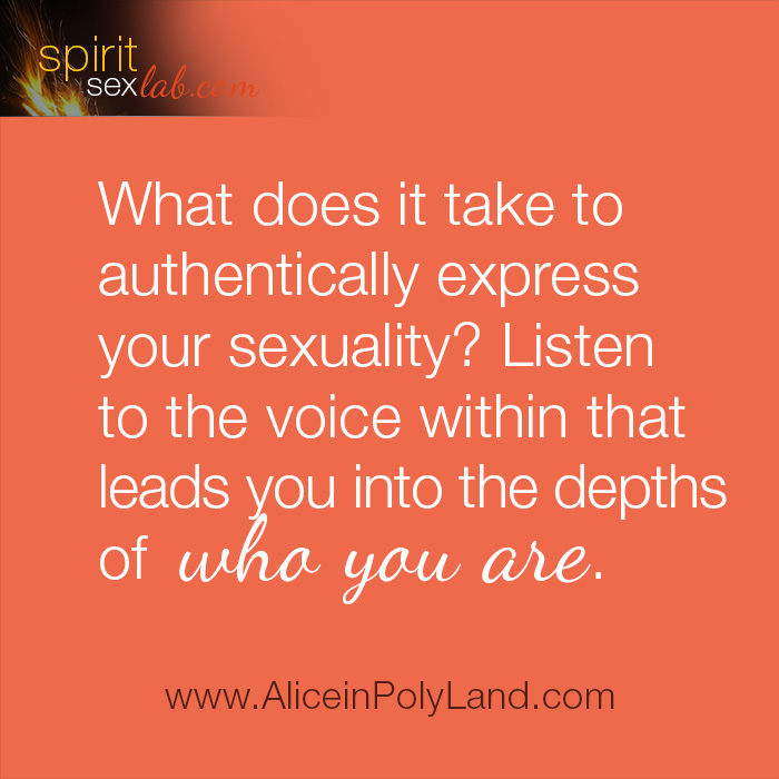 Authentically express your sexuality