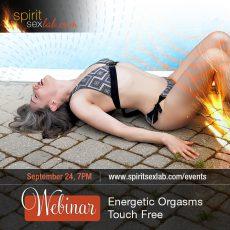 Energy Orgasm September-24