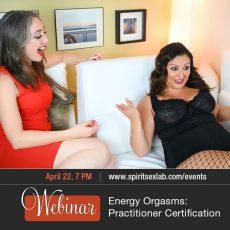 Practitioner Certification Energy Orgasm